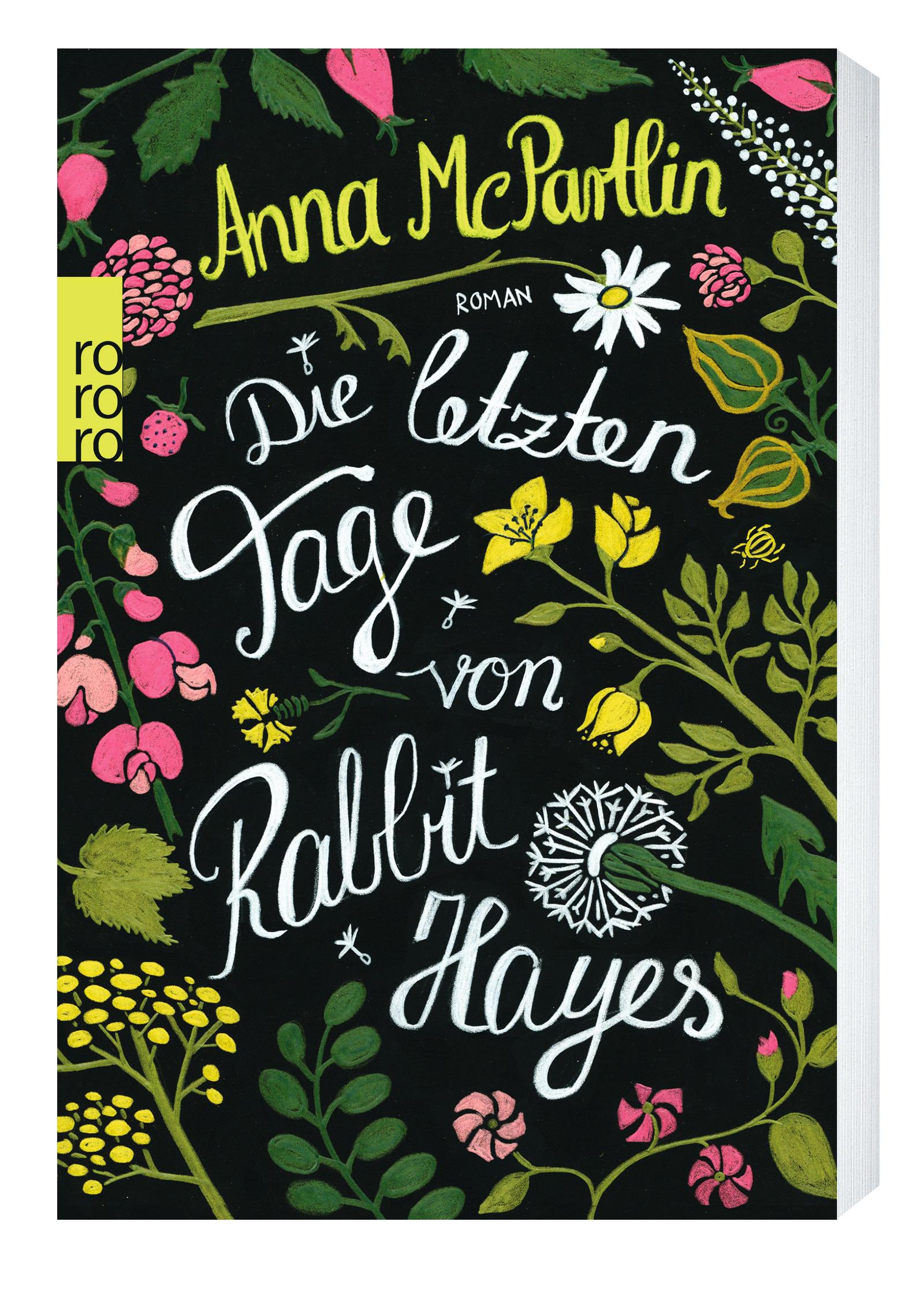 Anna McPartlin – Die letzten Tage von Rabbit Hayes © Rowohlt
