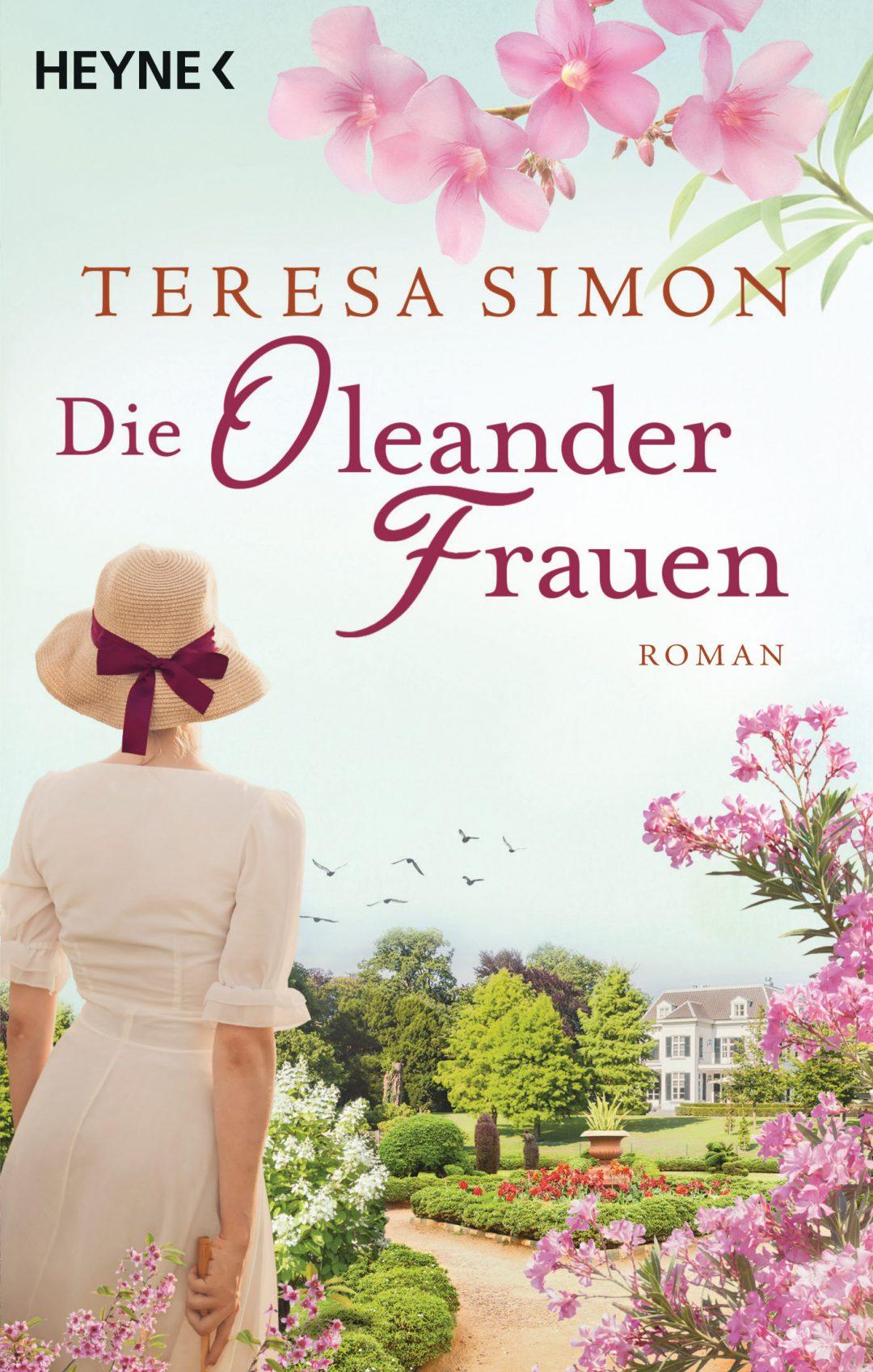 Die Oleanderfrauen von Teresa Simon © Heyne Verlag