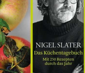 Das Küchentagebuch von Nigel Slater © Dumont Buchverlag