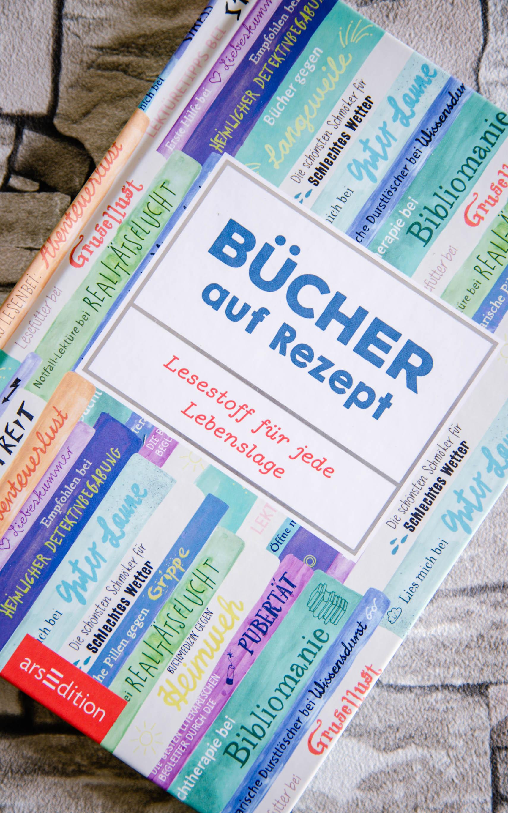 Bücher auf Rezept - Lesestoff für jede Lebenslage - arsEditi