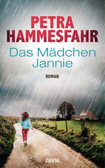 Petra Hammesfahr - Das Mädchen Jannie © Diana Verlag