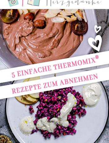 Schnell, gesund und kalorienarm: 5 einfache Thermomix®- Rezepte zum Abnehmen