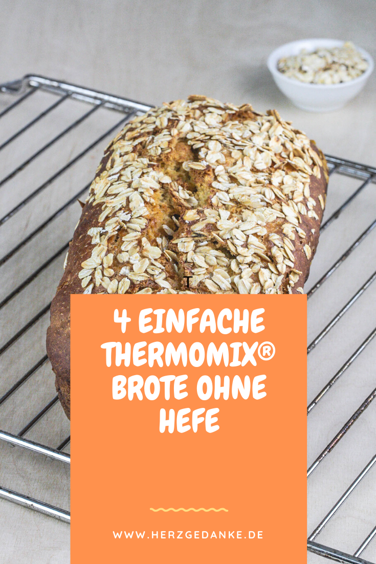 4 einfache Thermomix® Brote ohne Hefe