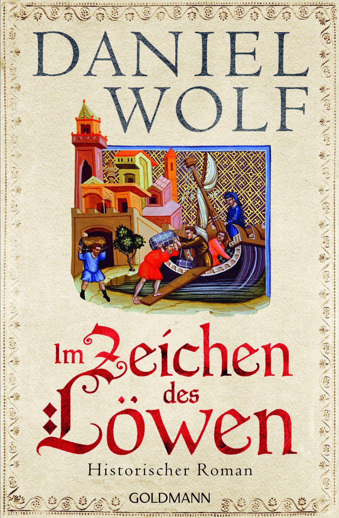 Im Zeichen des Löwen von Daniel Wolf ©Goldmann