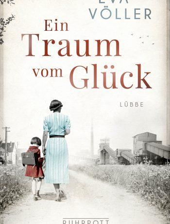 Ein Traum vom Glück von Eva Völler ©Lübbe
