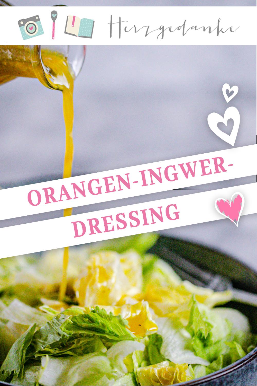 Orangen-Ingwer-Dressing