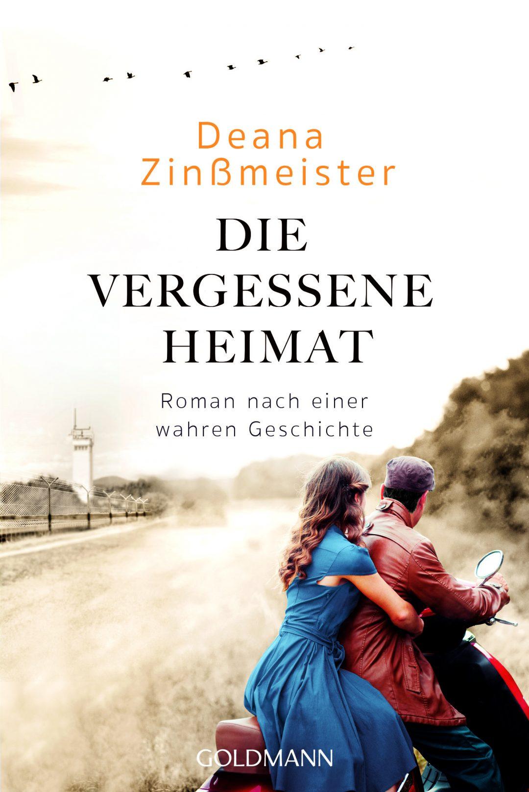 Die vergessene Heimat von Deana Zinßmeister ©Goldmann
