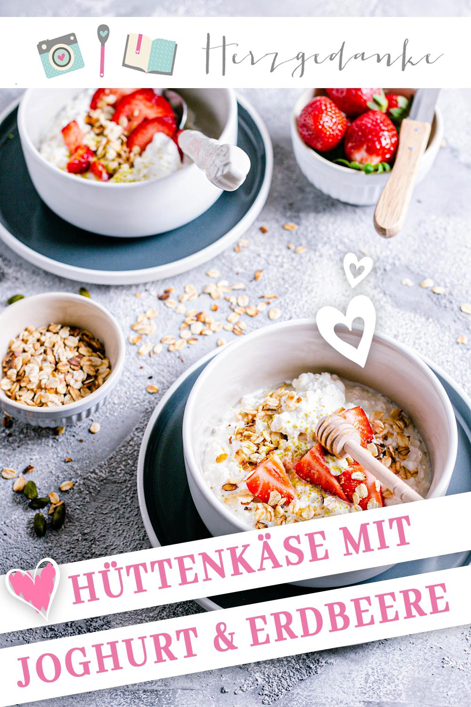 Hüttenkäse Rezept mit Joghurt und Erdbeeren